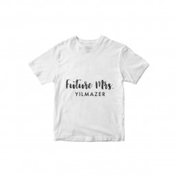 Future Mrs İsime Özel T-shirt