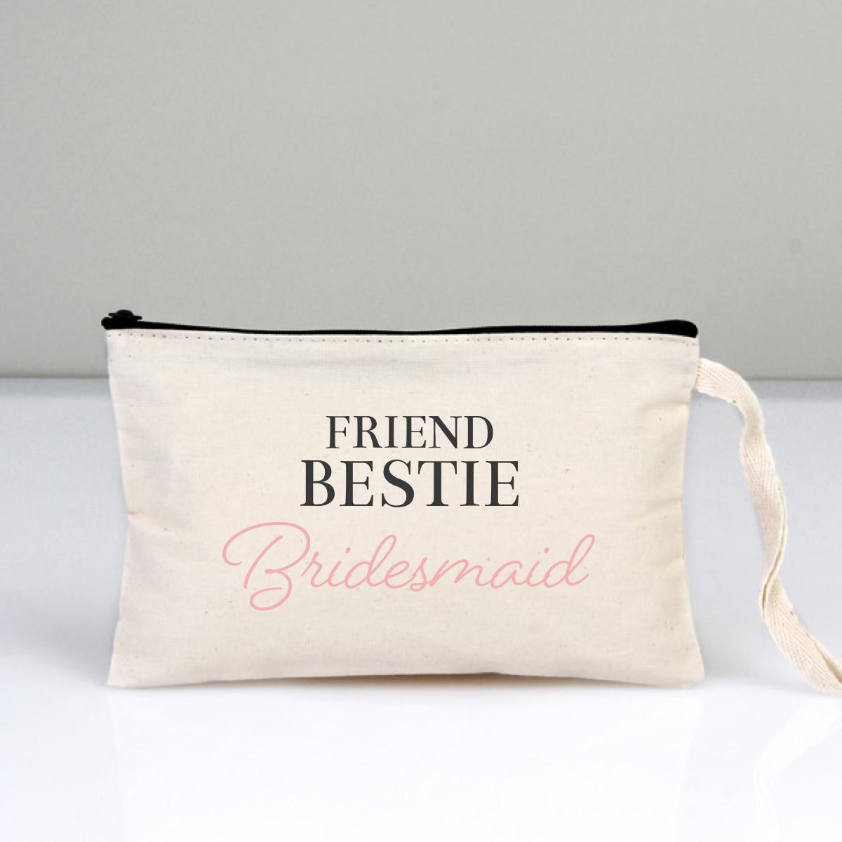 Friend Bestie Bridesmaid Makyaj Çantası Clutch